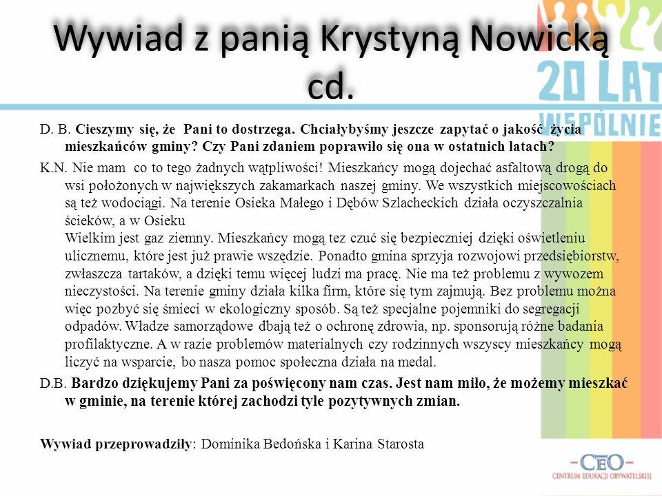 Wywiad z panią Krystyną Nowicką cd.