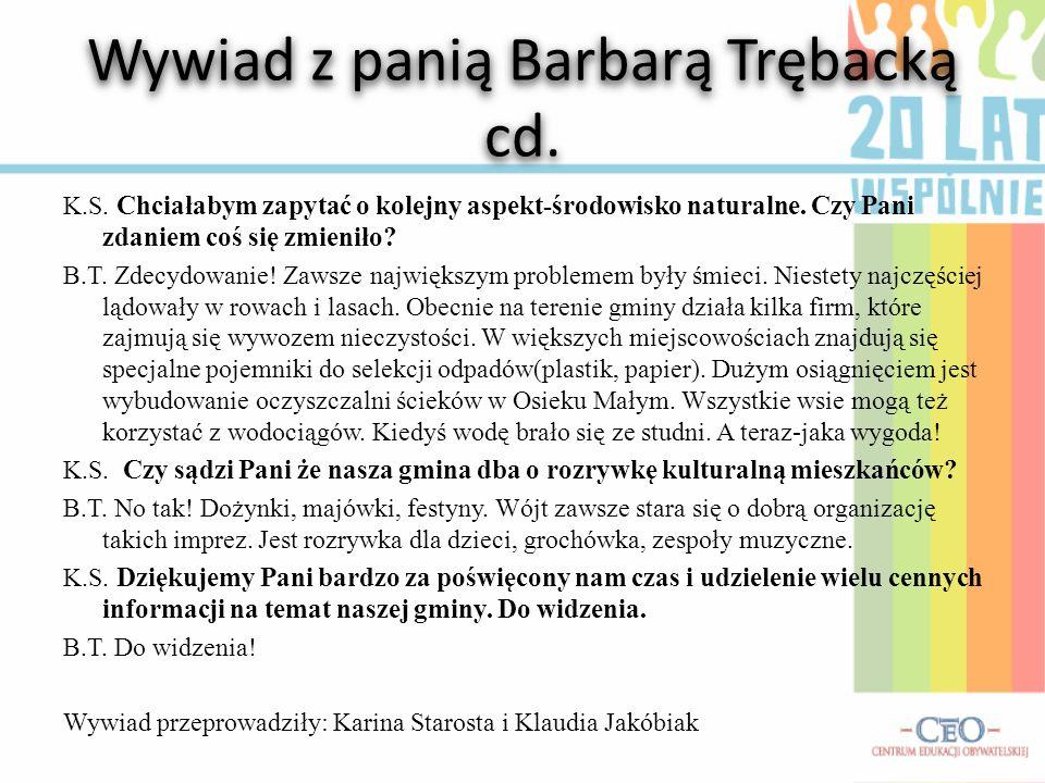 Wywiad z panią Barbarą Trębacką cd.