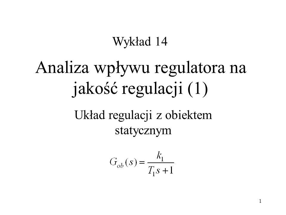 Analiza wpływu regulatora na jakość regulacji (1)