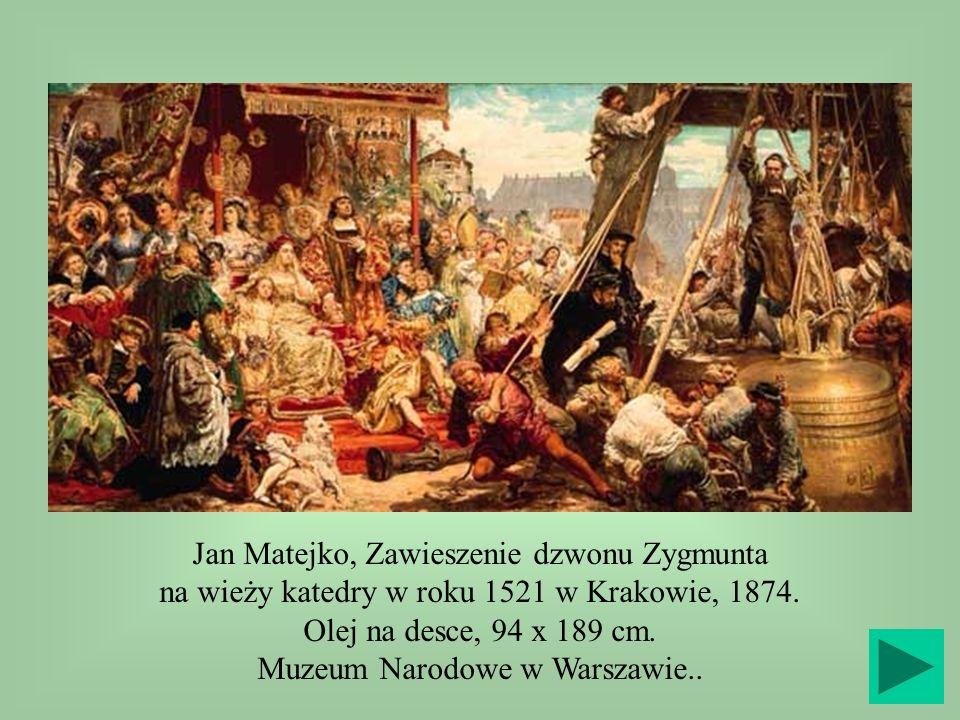 Olej na desce, 94 x 189 cm. Muzeum Narodowe w Warszawie..