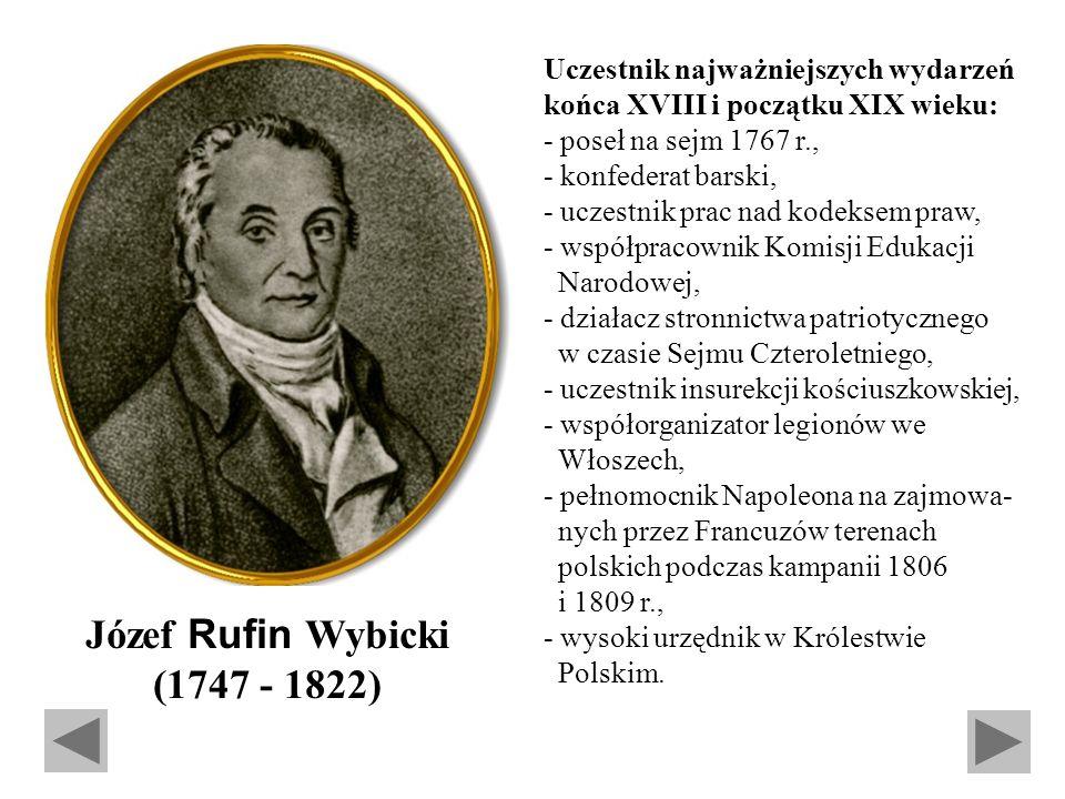 Józef Rufin Wybicki (1747 - 1822)