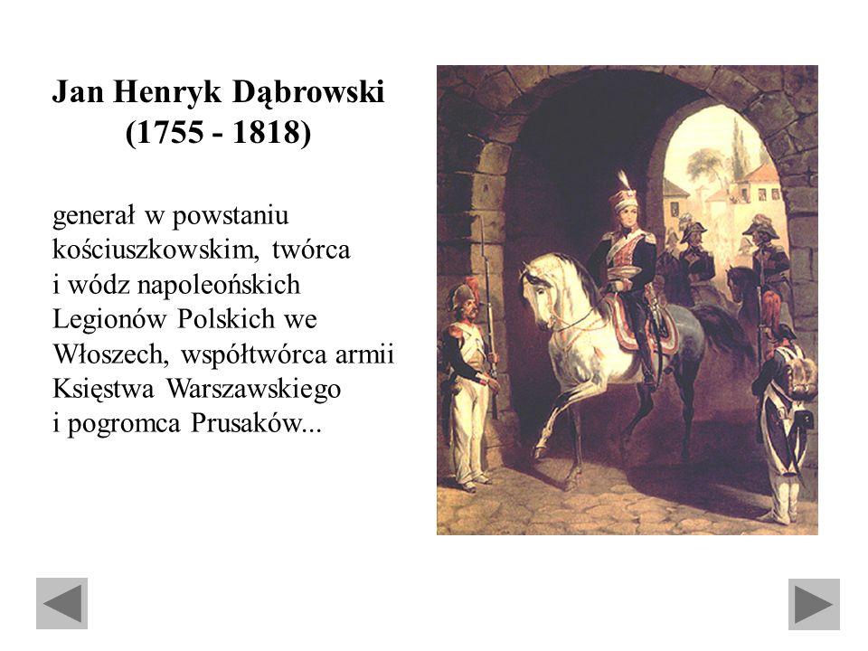 Jan Henryk Dąbrowski (1755 - 1818)