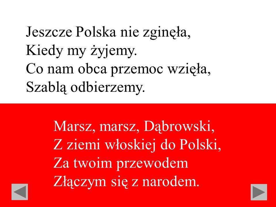 Jeszcze Polska nie zginęła,