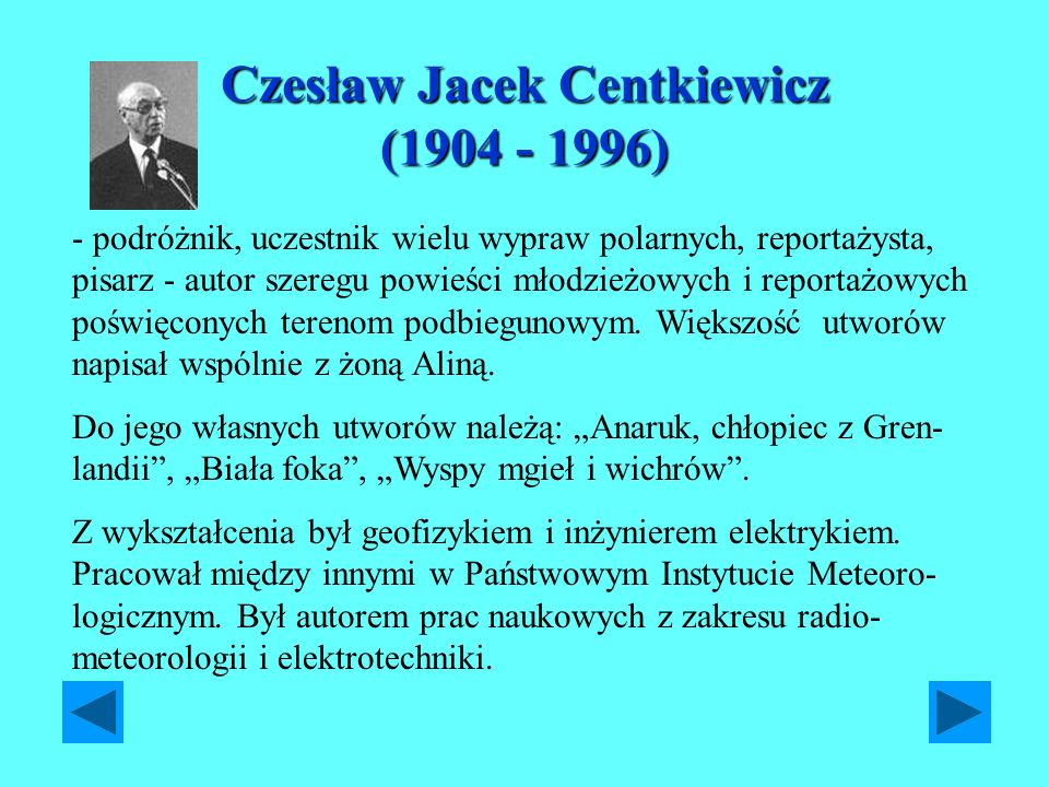 Czesław Jacek Centkiewicz (1904 - 1996)