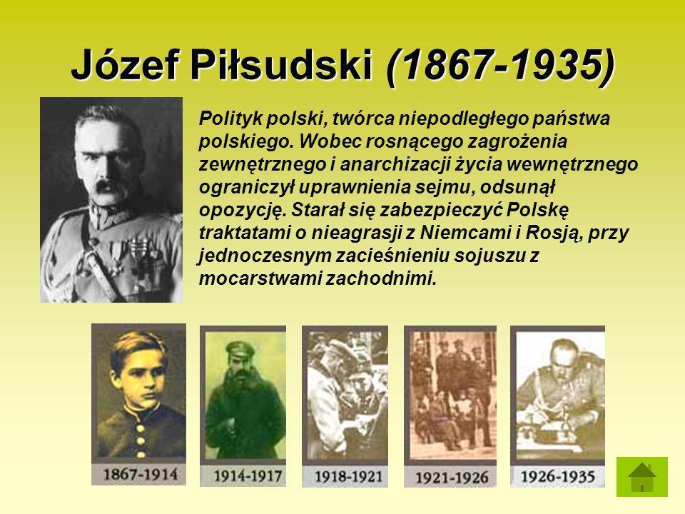 Józef Piłsudski (1867-1935)