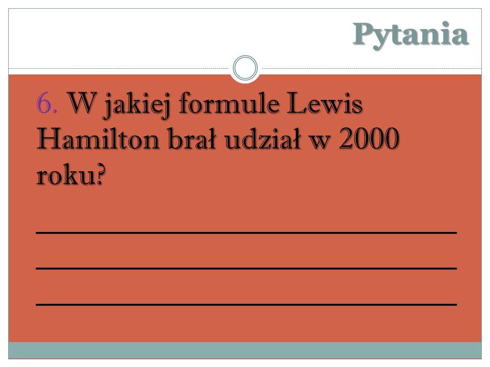Pytania 6. W jakiej formule Lewis Hamilton brał udział w 2000 roku
