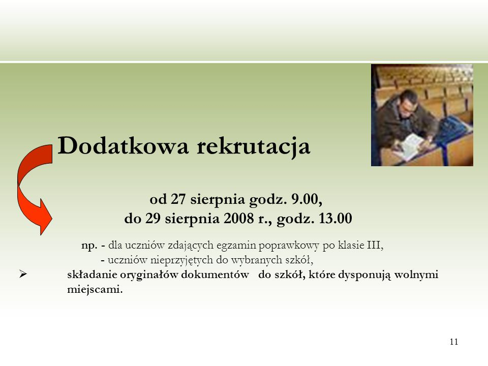 Dodatkowa rekrutacja do 29 sierpnia 2008 r., godz. 13.00
