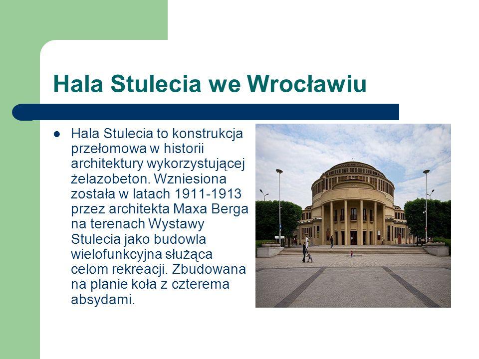Hala Stulecia we Wrocławiu