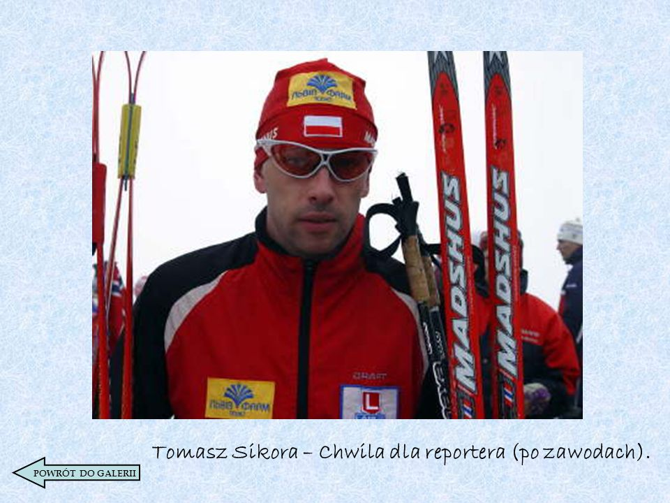 Tomasz Sikora – Chwila dla reportera (po zawodach).