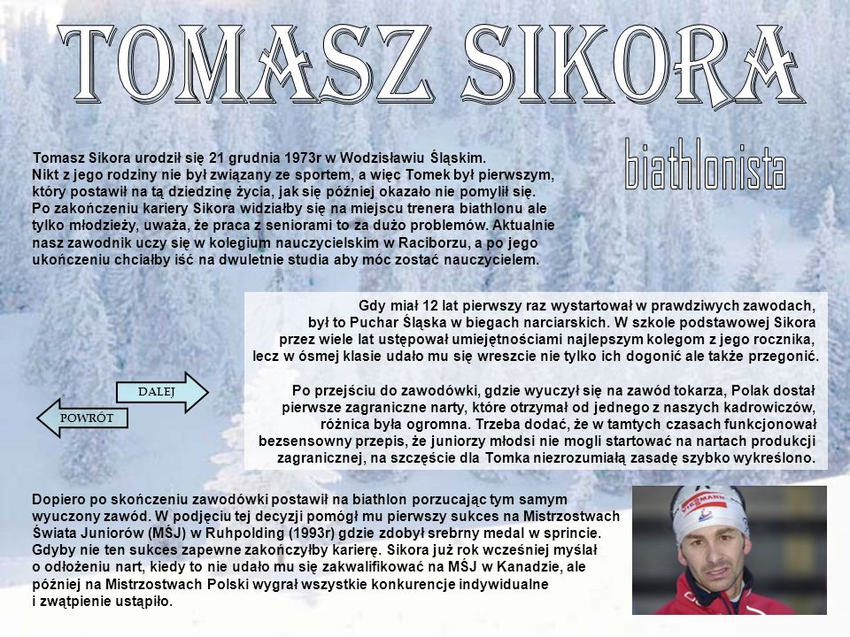 Tomasz Sikora biathlonista