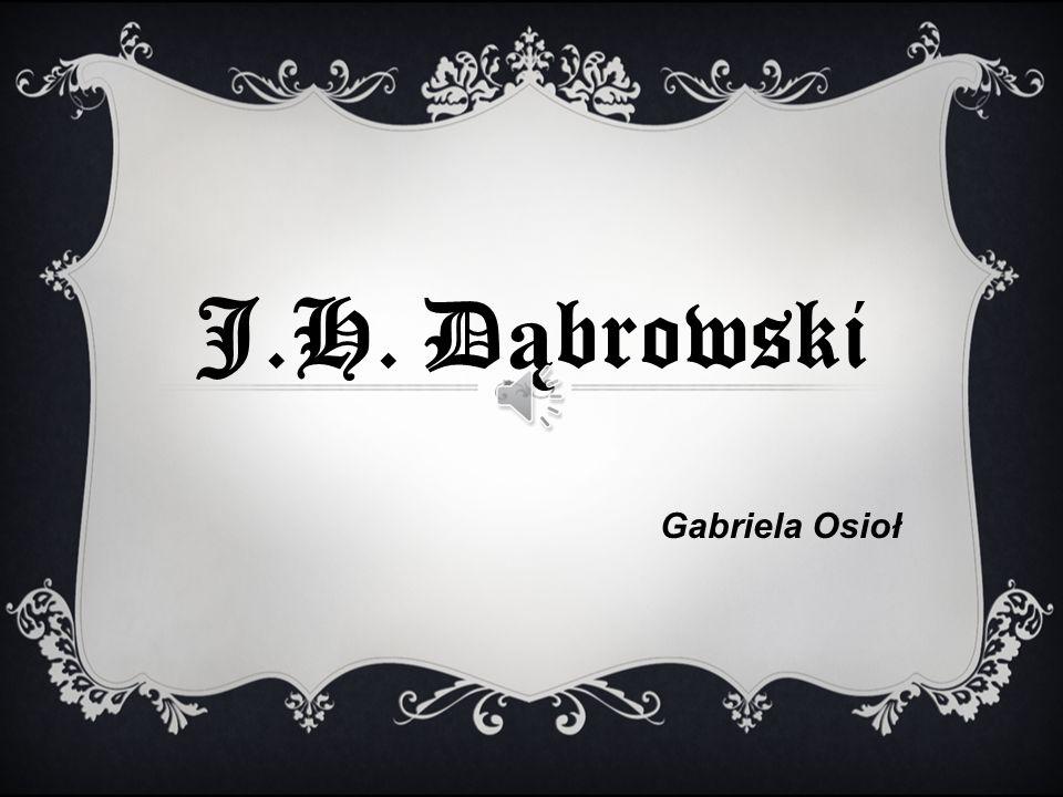J.H. Dąbrowski Gabriela Osioł