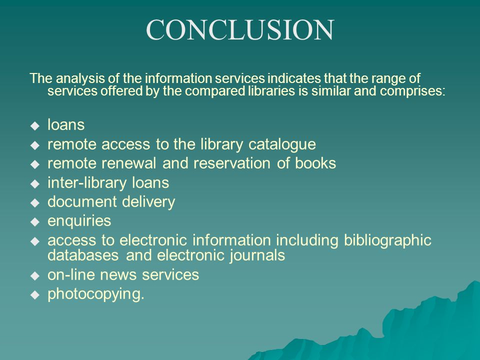 CONCLUSION loans remote access to the library catalogue