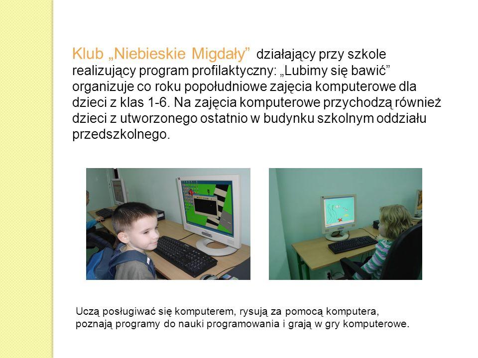 """Klub """"Niebieskie Migdały działający przy szkole realizujący program profilaktyczny: """"Lubimy się bawić organizuje co roku popołudniowe zajęcia komputerowe dla dzieci z klas 1-6. Na zajęcia komputerowe przychodzą również dzieci z utworzonego ostatnio w budynku szkolnym oddziału przedszkolnego."""