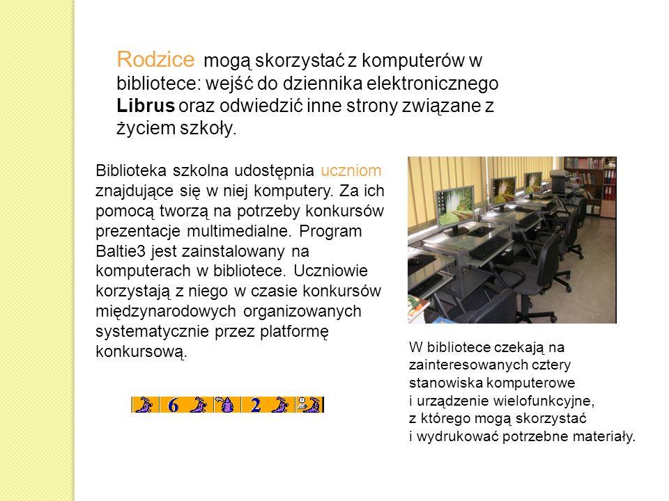 Rodzice mogą skorzystać z komputerów w bibliotece: wejść do dziennika elektronicznego Librus oraz odwiedzić inne strony związane z życiem szkoły.