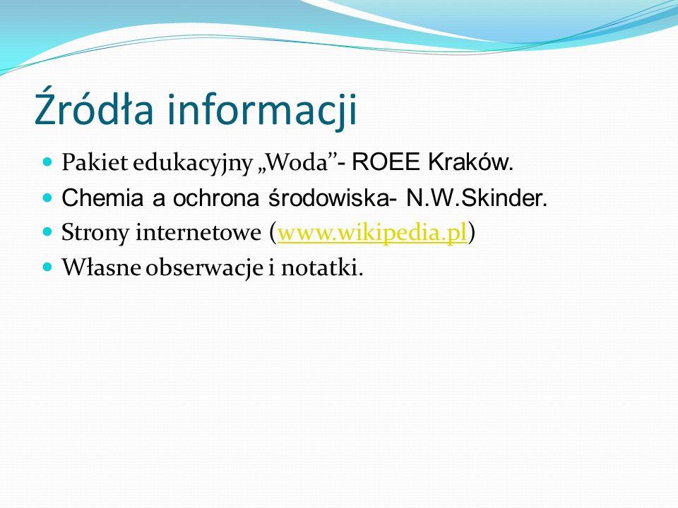 """Źródła informacji Pakiet edukacyjny """"Woda''- ROEE Kraków."""
