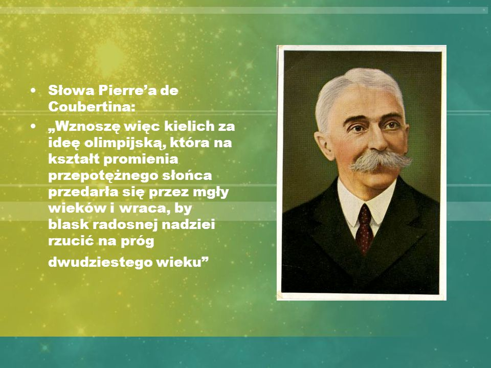Słowa Pierre'a de Coubertina: