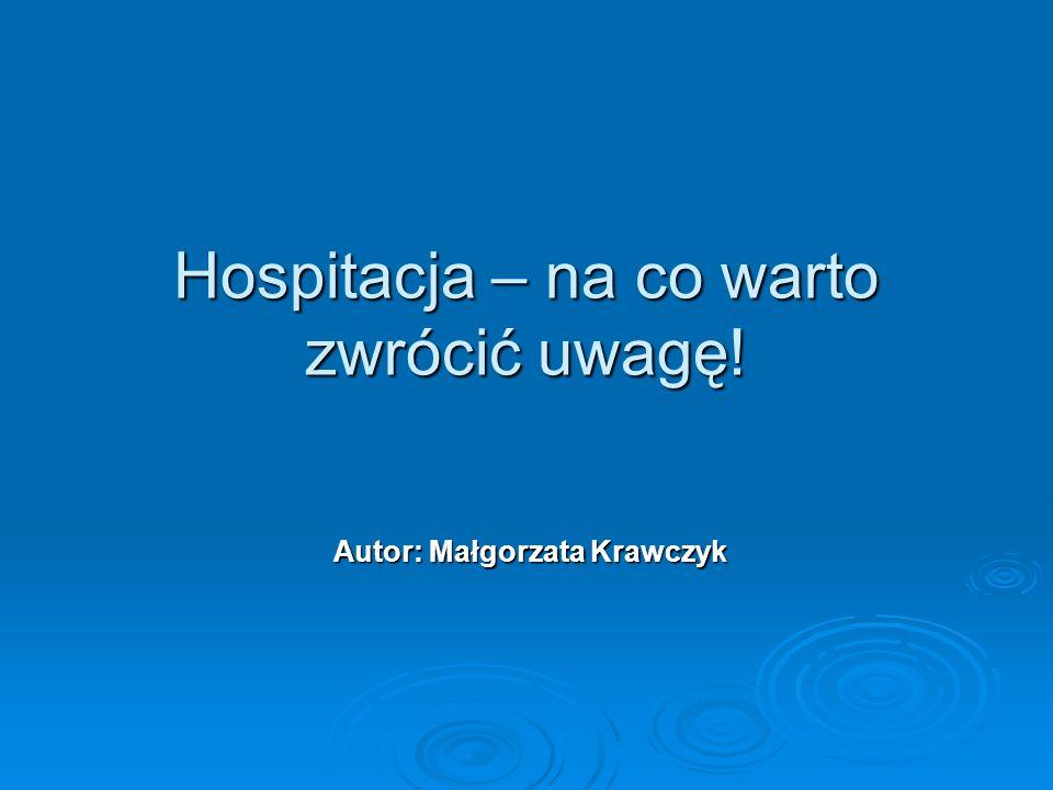 Hospitacja – na co warto zwrócić uwagę!