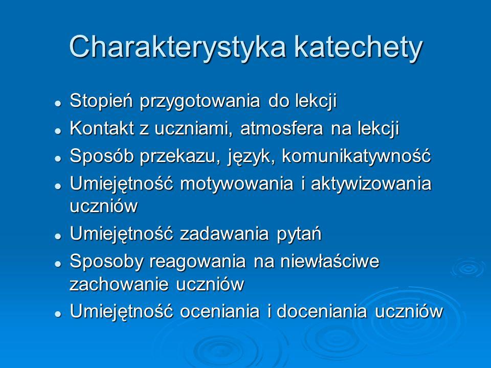 Charakterystyka katechety