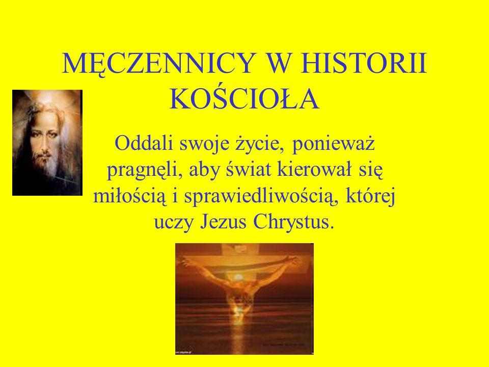 MĘCZENNICY W HISTORII KOŚCIOŁA