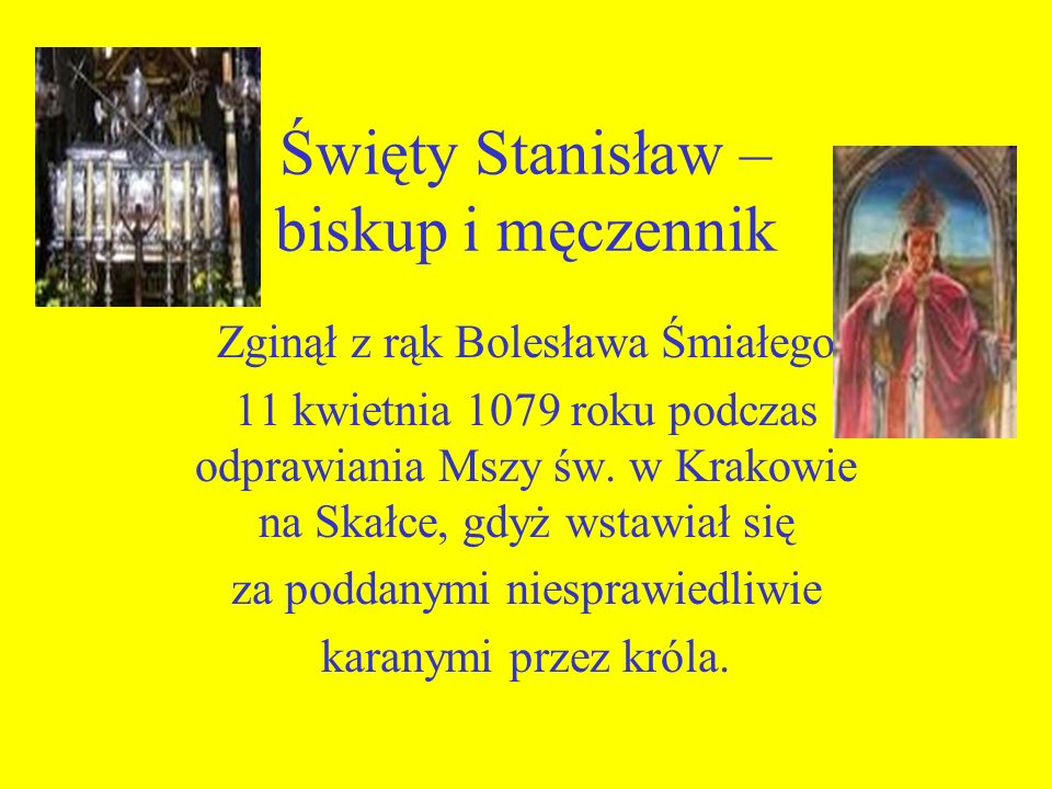 Święty Stanisław – biskup i męczennik