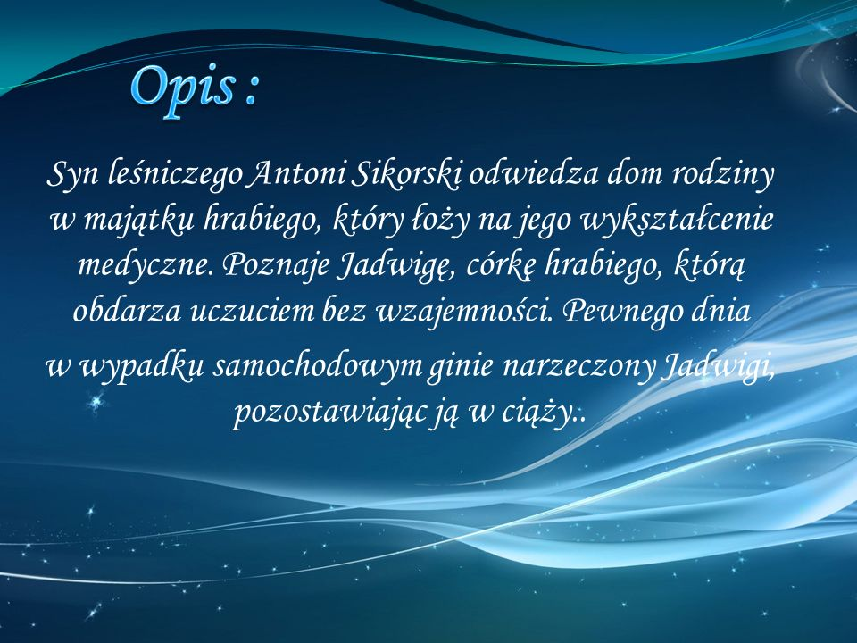 Opis :