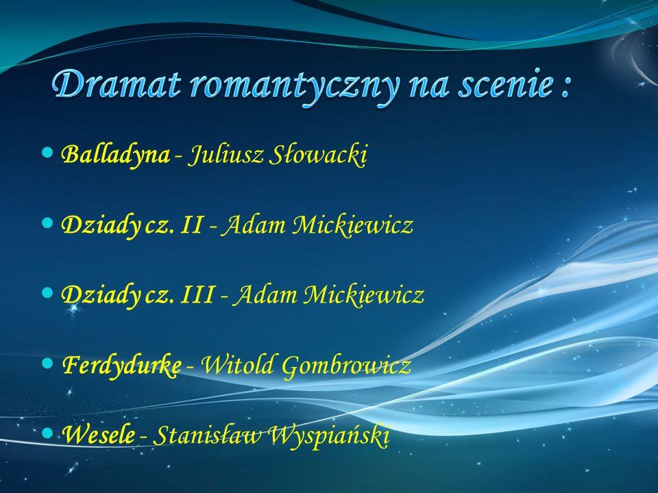 Dramat romantyczny na scenie :