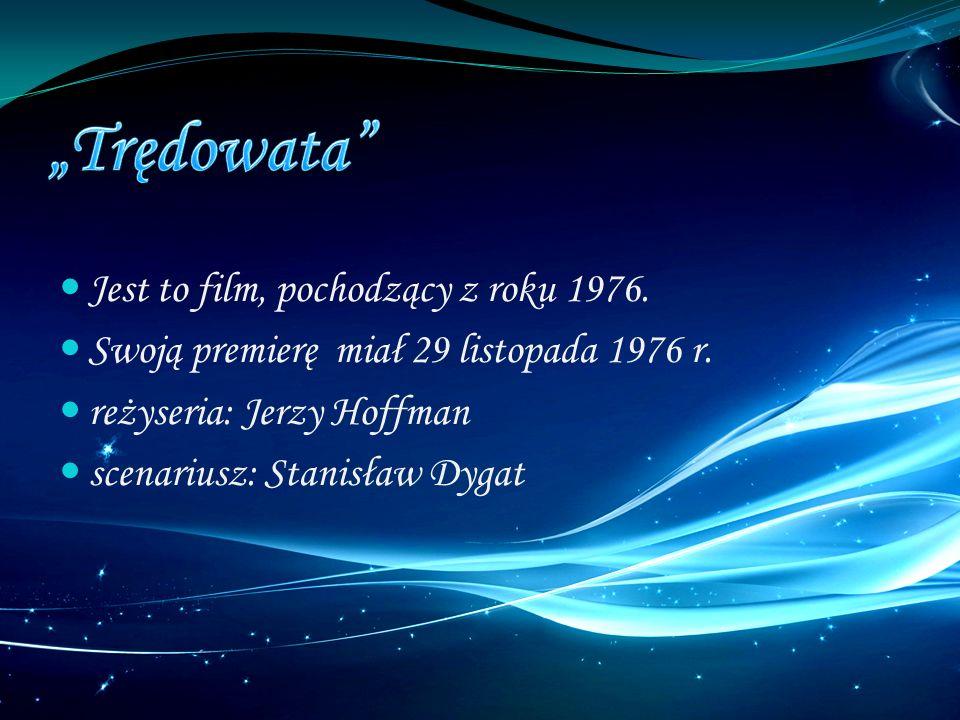 """""""Trędowata Jest to film, pochodzący z roku 1976."""
