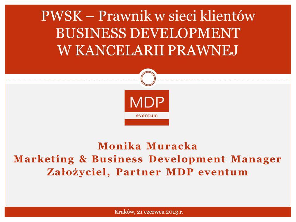 PWSK – Prawnik w sieci klientów BUSINESS DEVELOPMENT W KANCELARII PRAWNEJ