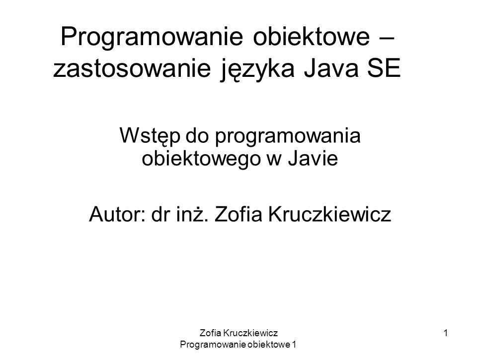 Programowanie obiektowe – zastosowanie języka Java SE