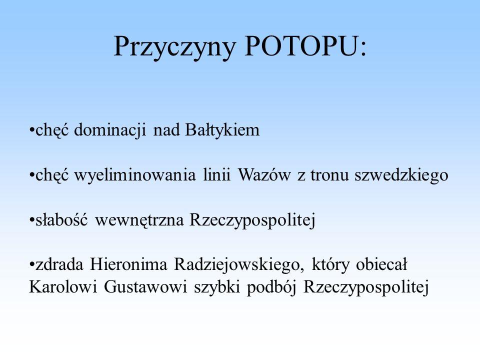 Przyczyny POTOPU: chęć dominacji nad Bałtykiem