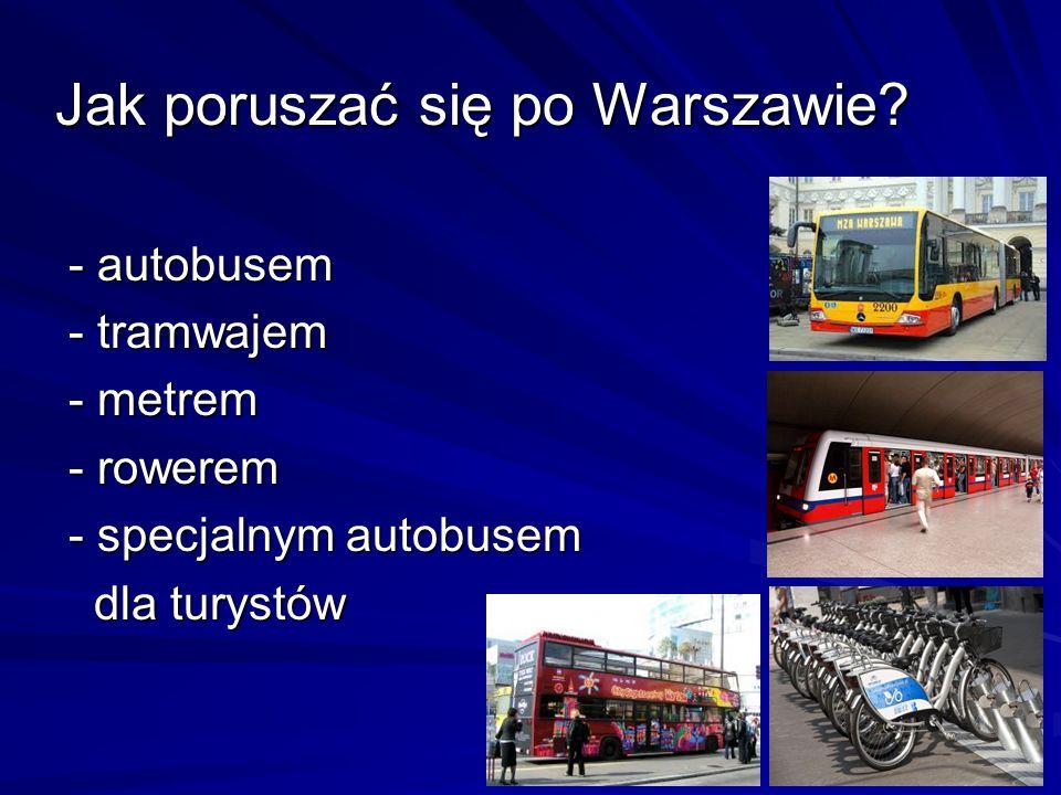 Jak poruszać się po Warszawie
