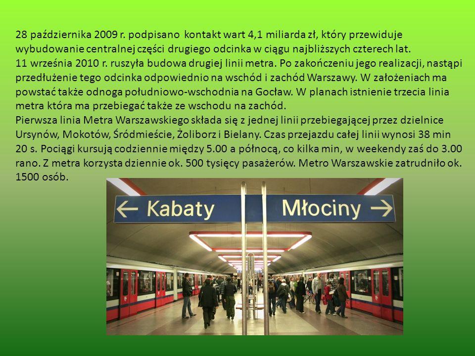 28 października 2009 r. podpisano kontakt wart 4,1 miliarda zł, który przewiduje wybudowanie centralnej części drugiego odcinka w ciągu najbliższych czterech lat.