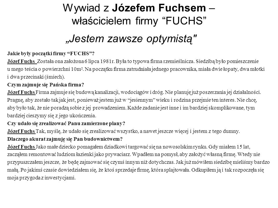 Wywiad z Józefem Fuchsem – właścicielem firmy FUCHS