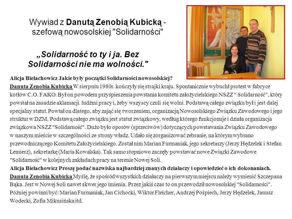 Wywiad z Danutą Zenobią Kubicką - szefową nowosolskiej Solidarności
