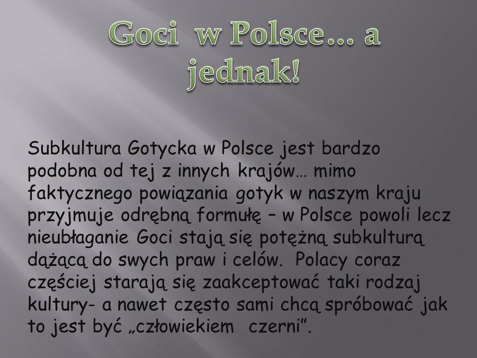 Goci w Polsce… a jednak!