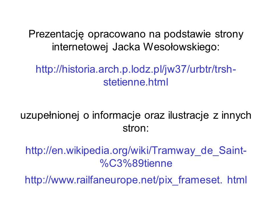 http://historia.arch.p.lodz.pl/jw37/urbtr/trsh- stetienne.html