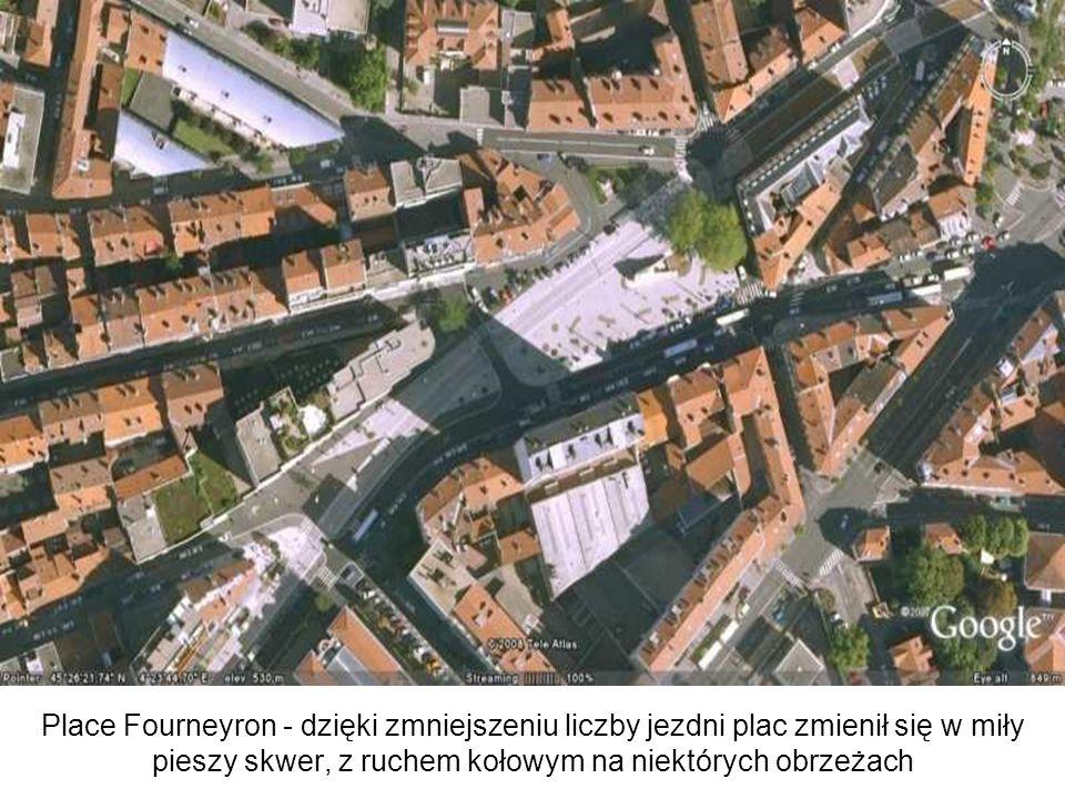 Place Fourneyron - dzięki zmniejszeniu liczby jezdni plac zmienił się w miły pieszy skwer, z ruchem kołowym na niektórych obrzeżach
