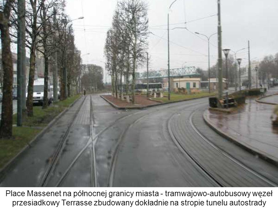 Place Massenet na północnej granicy miasta - tramwajowo-autobusowy węzeł przesiadkowy Terrasse zbudowany dokładnie na stropie tunelu autostrady