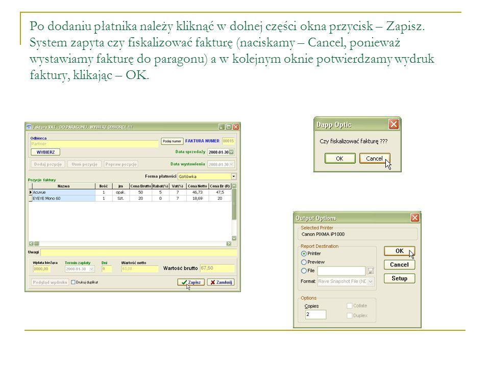 Po dodaniu płatnika należy kliknąć w dolnej części okna przycisk – Zapisz.