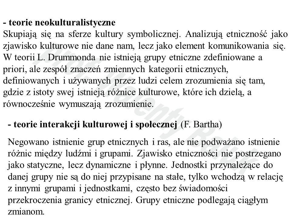 - teorie neokulturalistyczne