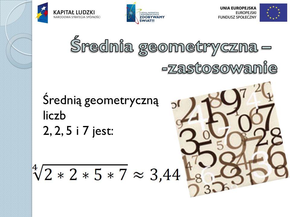 Średnia geometryczna – -zastosowanie