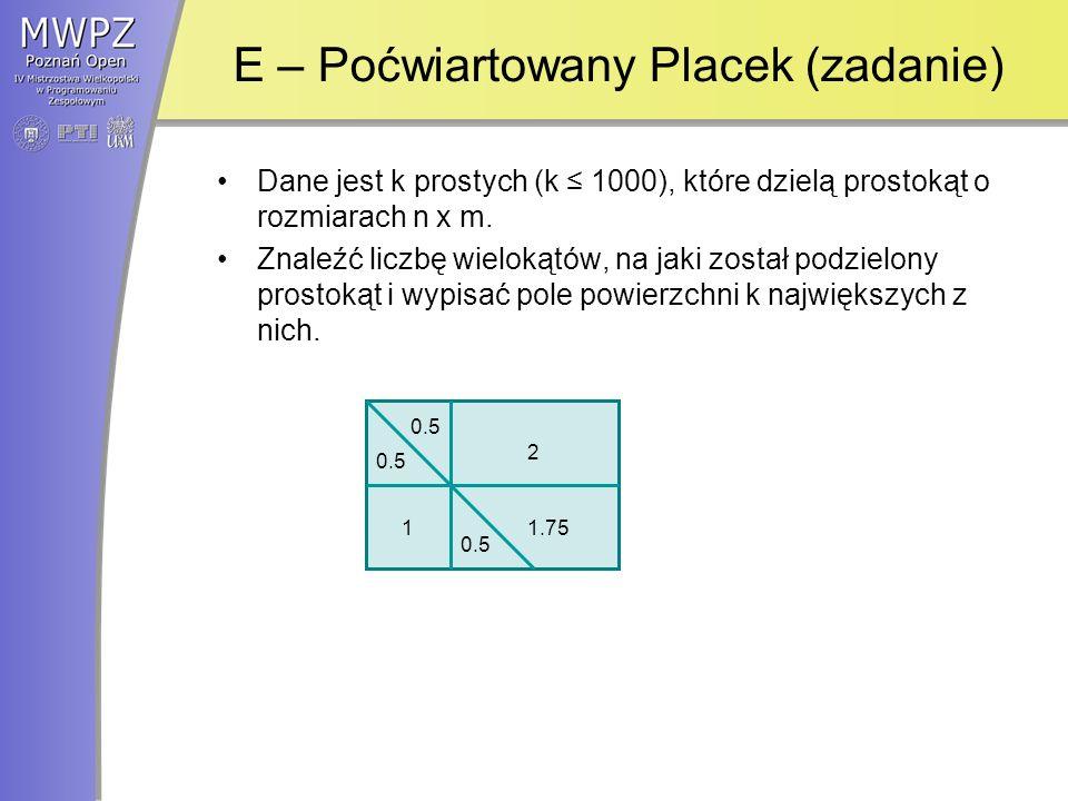 E – Poćwiartowany Placek (zadanie)