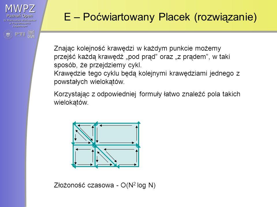 E – Poćwiartowany Placek (rozwiązanie)