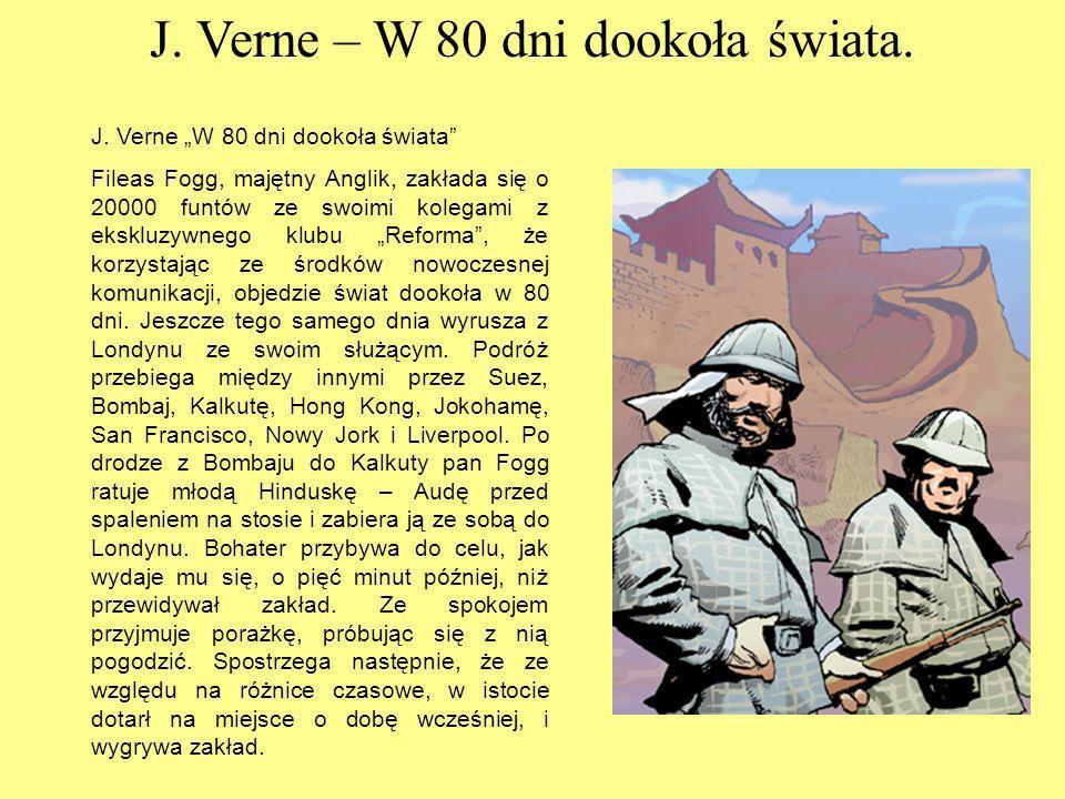 J. Verne – W 80 dni dookoła świata.