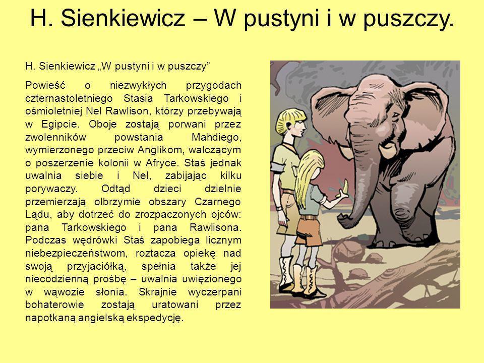 H. Sienkiewicz – W pustyni i w puszczy.