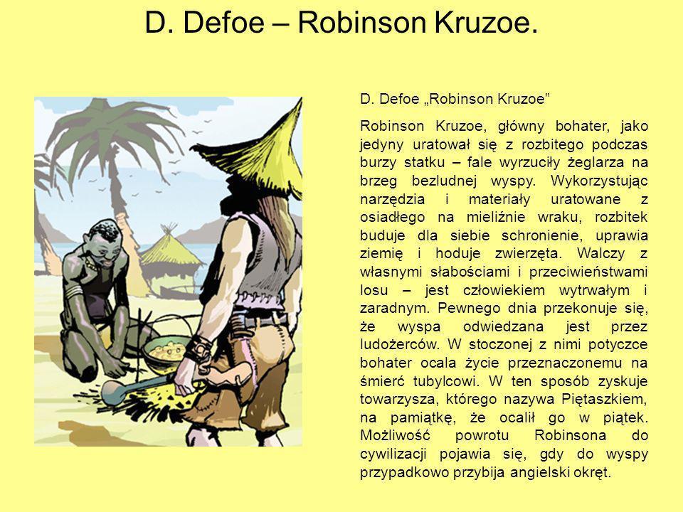 D. Defoe – Robinson Kruzoe.