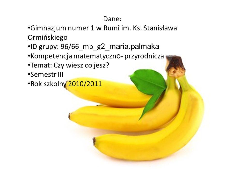 Dane:Gimnazjum numer 1 w Rumi im. Ks. Stanisława Ormińskiego. ID grupy: 96/66_mp_g2_maria.palmaka. Kompetencja matematyczno- przyrodnicza.