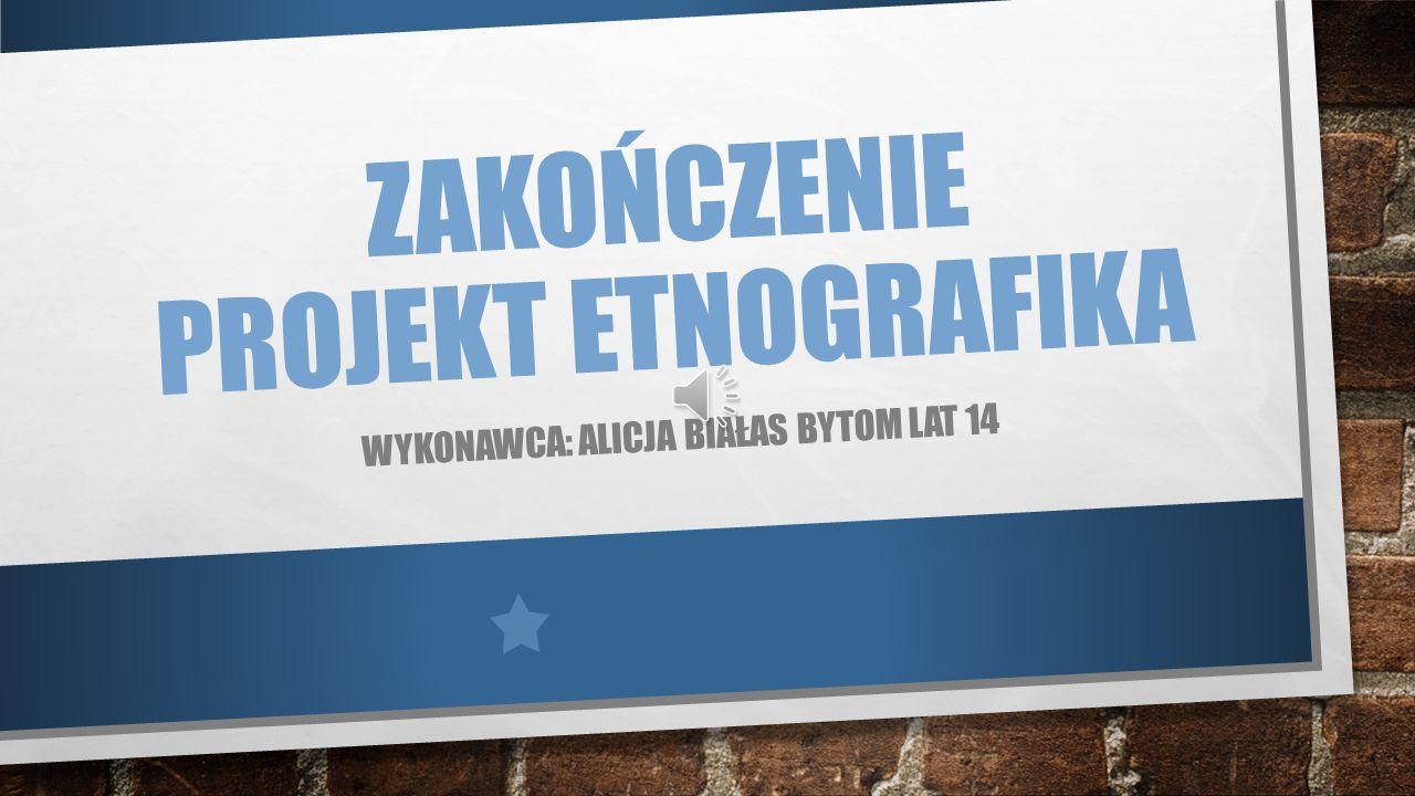 Zakończenie Projekt ETNOGRAFika