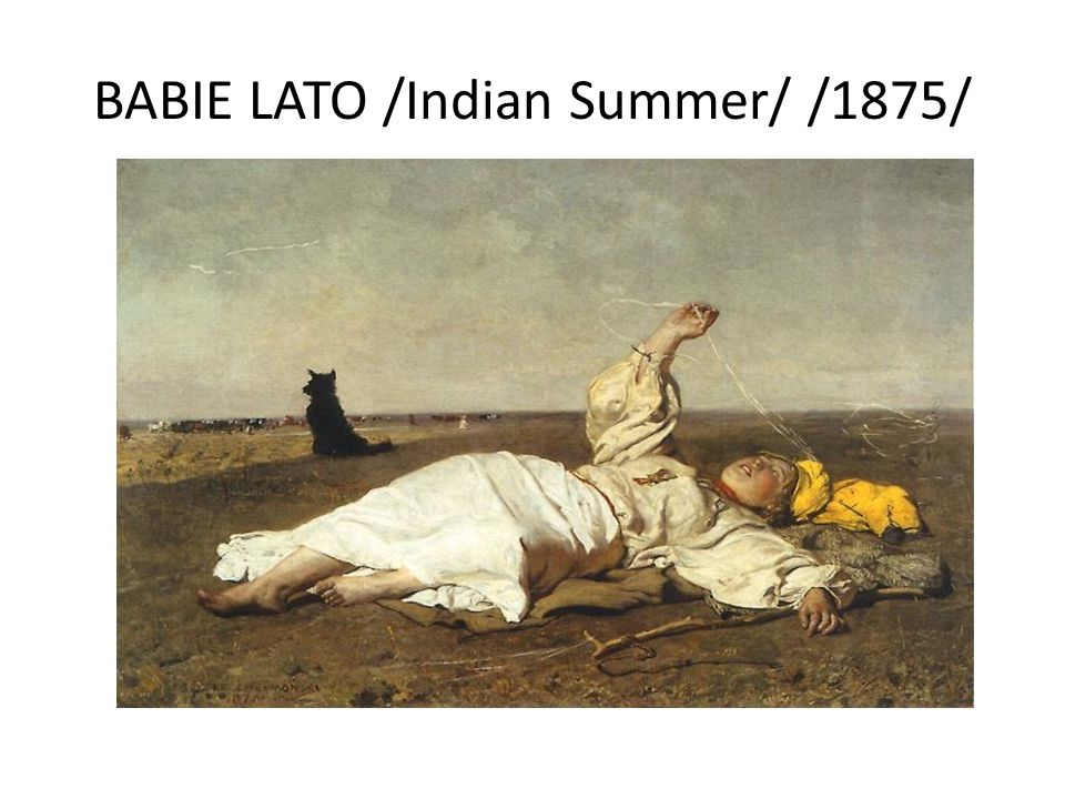 BABIE LATO /Indian Summer/ /1875/