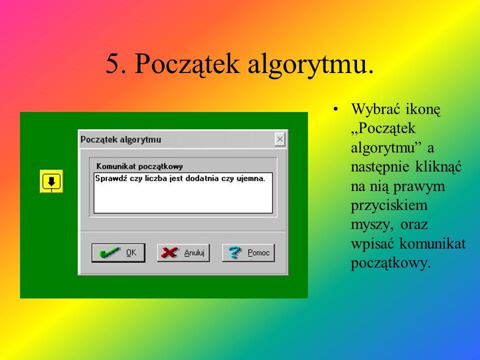5. Początek algorytmu.